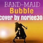 mqdefault 176 150x150 - BAND-MAID   Bubble   cover